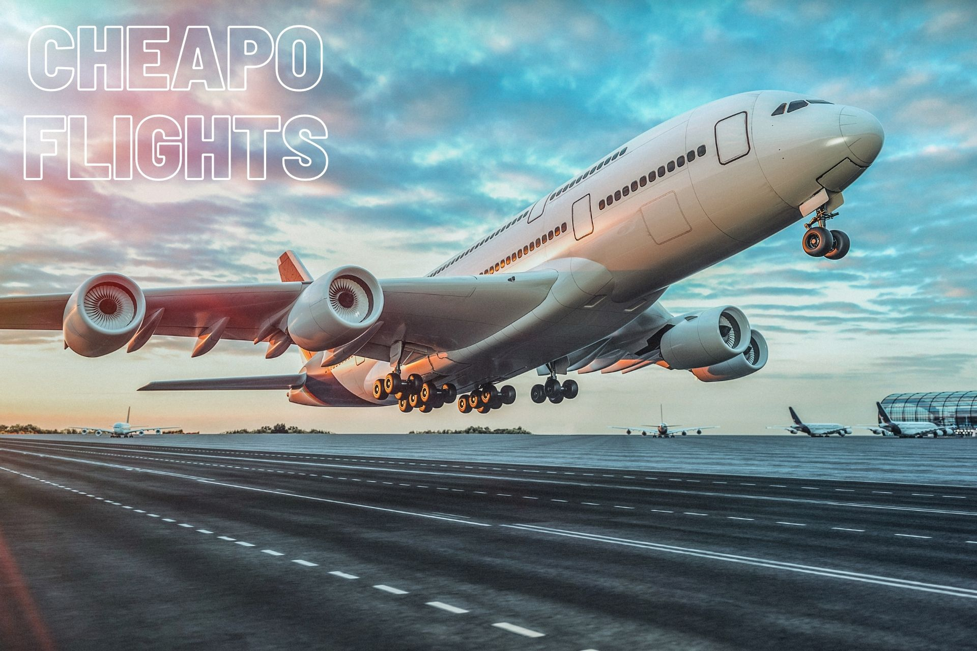 Cheapo Flights: Cheap Flights , Low Csost Airline Tickets